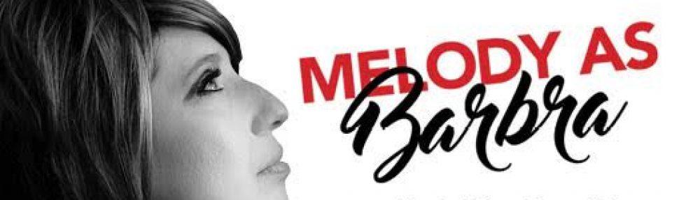 """Melody Mendis """"Barbra Streisand Tribute Artist"""""""